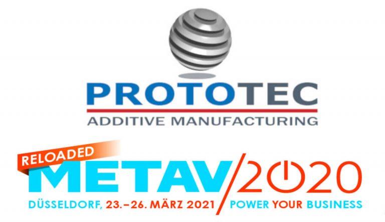 Prototec Metav 2020 reloaded 2021 Duesseldorf